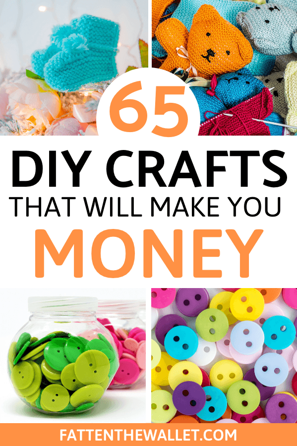 Are you crafty and creative? Learn how you can make money selling on Etsy and on your blog, plus a list of 65 easy DIY crafts to make money #diycrafts #etsy #makemoneyonetsy #craftstomakemoney #sidehustle #fattenthewallet