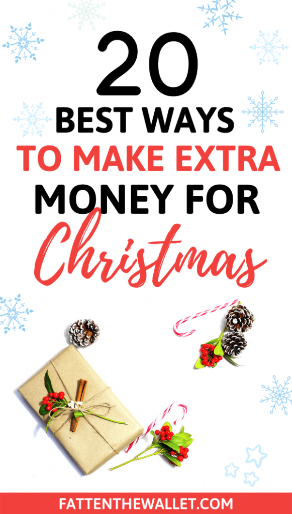 Need extra cash for the holidays? Here is a list of 20 simple ways to make extra money for Christmas #extramoney #extramoneyforchristmas #sidehustle #christmas #fattenthewallet