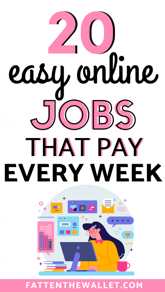 work at home jobs that pay you every week